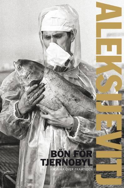 Bokomslag till Bön för Tjernobyl