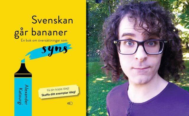 Svenskan går bananer - en bok om översättningssvenska